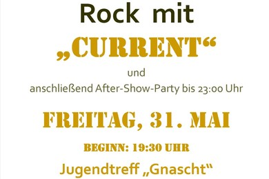 "Rock mit ""Current"", anschl. After-Show-Party"